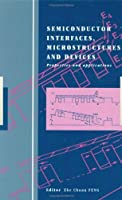 Semiconductor Interfaces, Microstructures and Devices: Properties and applications
