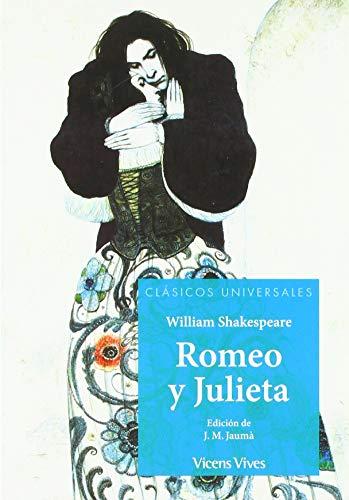 ROMEO Y JULIETA N/E (Clásicos Universales)