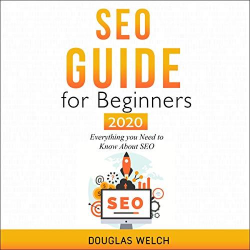 SEO 2020: Guide for Beginners cover art