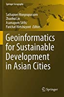 Geoinformatics for Sustainable Development in Asian Cities (Springer Geography)