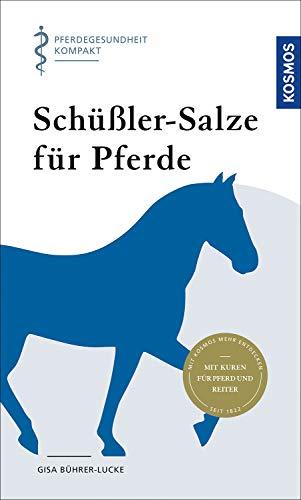 Schüßler-Salze für Pferde: Pferdegesundheit kompakt