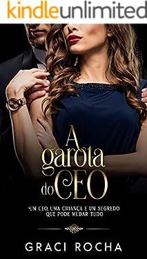 A Garota do CEO - Livro único