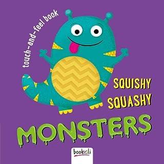 Squishy, Squashy Monsters