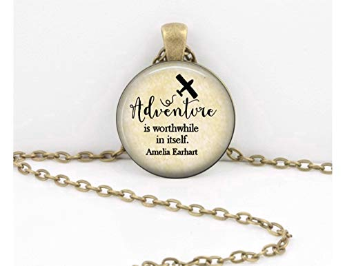 Amelia Earhart'Adventure is worthwhile in itself' travel gift aviation airplane Inspiration Quote Pendant Necklace Key Ring