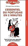 L'essentiel du portugais en 2 minutes - Toutes les bases pour apprendre le portugais très facilement !