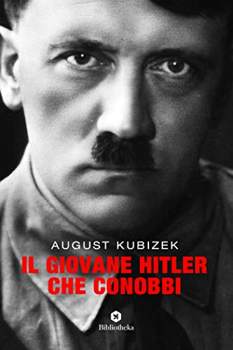 Il giovane Hitler che conobbi