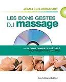 Les bons gestes du massage - Un guide complet et détaillé pour un massage réussi (1DVD)