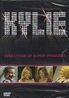 Kylie - Evolution Of A Pop Princess