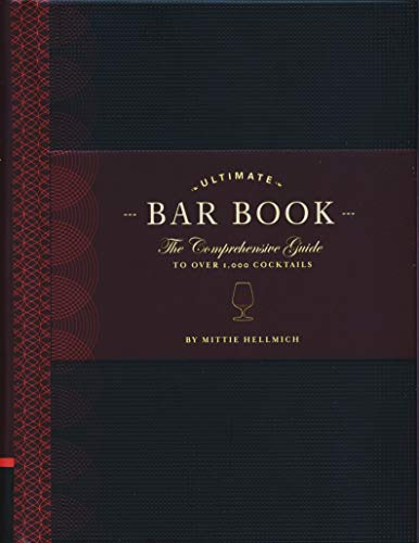 Ultimate Bar Book: The Comprehensive Guide to over 1000 Cocktails