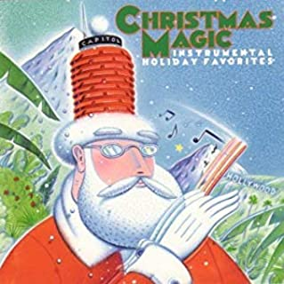 Christmas Magic Instrumental Holiday Favorites