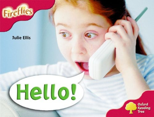 Oxford Reading Tree: Level 4: More Fireflies A: Hello!の詳細を見る