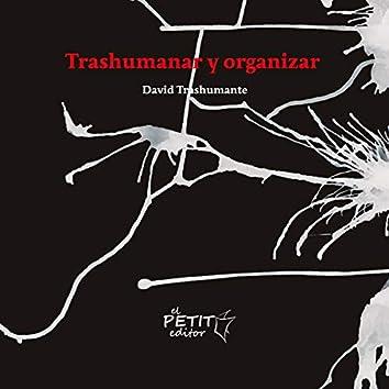 Trashumanar y Organizar