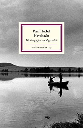 Havelnacht: Mit Fotografien von Roger Melis (Insel-Bücherei)