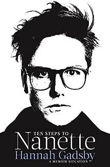 Hannah Gadsby - Ten Steps To Nanette