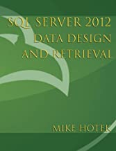 SQL Server 2012 Data Design and Retrieval