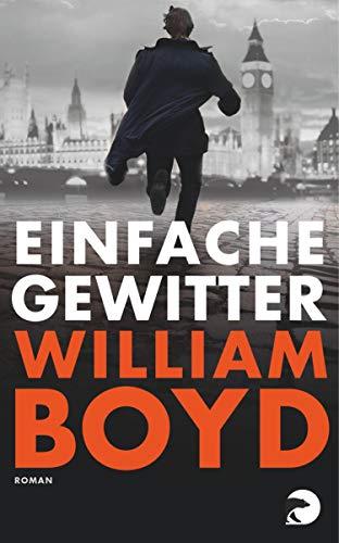 Buchseite und Rezensionen zu 'Einfache Gewitter: Roman' von William Boyd