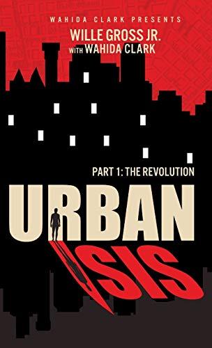 Urban Isis: The Revolution