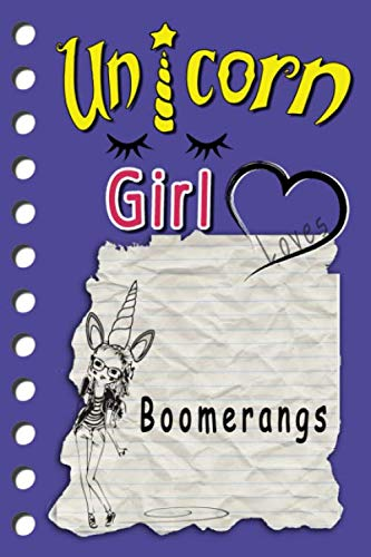 "Unicorne Girl loves Boomerangs: cute sketchbook Journal and Notebook for Girls - Composition Size (6""x9\"") whitelines With Lined and Blank Pages, ... Sketching or drawing Comics and note-taking."