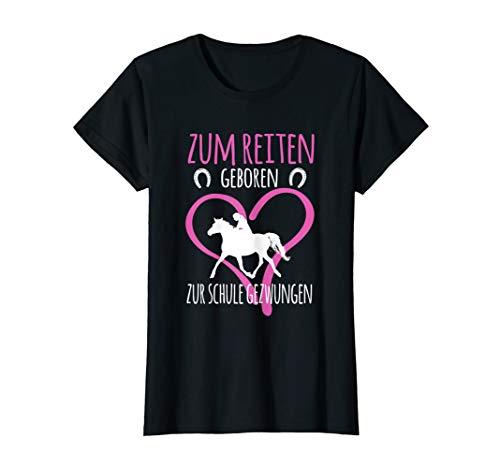 Zum Reiten Geboren Zur Schule Gezwungen Pferde Spruch T-Shirt