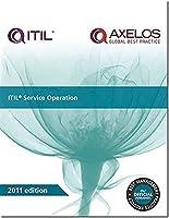 ITIL Service Operation 2011 (Best Management Practice)