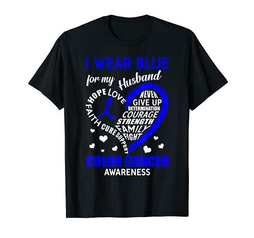 I Wear Blue For My Husband Cinta de concienciación sobre el cáncer de colon Camiseta