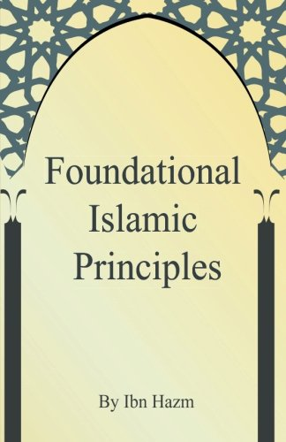 Foundational Islamic Principles