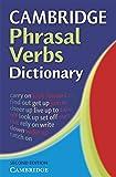 Cambridge Phrasal Verbs Dictionary. Second Edition.