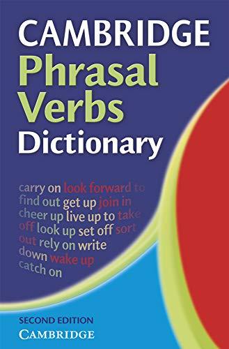 Cambridge Phrasal Verbs Dictionary