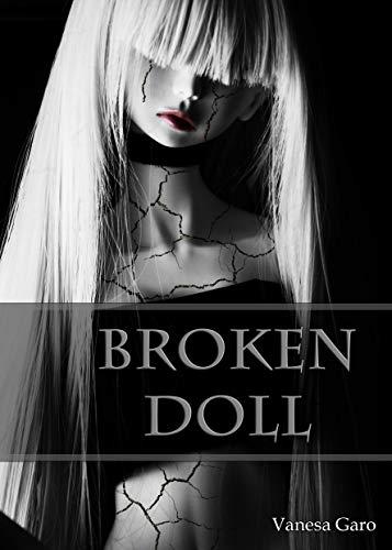 Broken Doll de Vanesa Garo