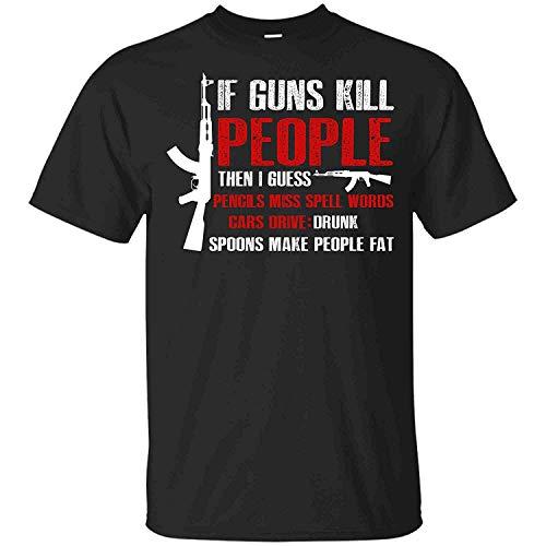 If Guns Kill People Pencils Miss Spell Words T-Shirt,Black,X-L