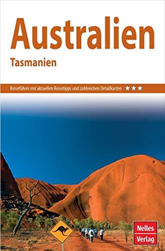 Nelles Guide Reiseführer Australien - Tasmanien (Nelles Guide / Deutsche Ausgabe)