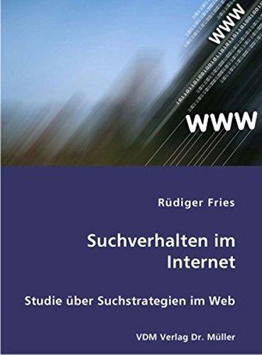 Suchverhalten im Internet: Studie über Suchstrategien im Web