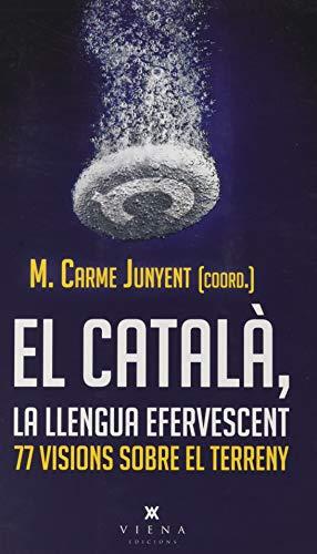 El català, la llengua efervescent: 77 visions sobre el terreny: 49 (Carta blanca)