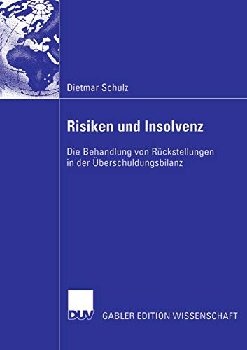 Risiken und Insolvenz: Die Behandlung von Rückstellungen in der Überschuldungsbilanz (German Edition)