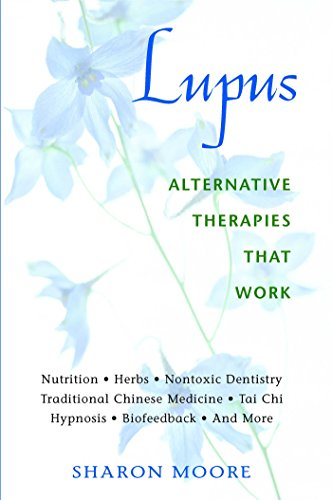 Compare Textbook Prices for Lupus: Alternative Therapies That Work Original ed. Edition ISBN 9780892818891 by Moore, Sharon