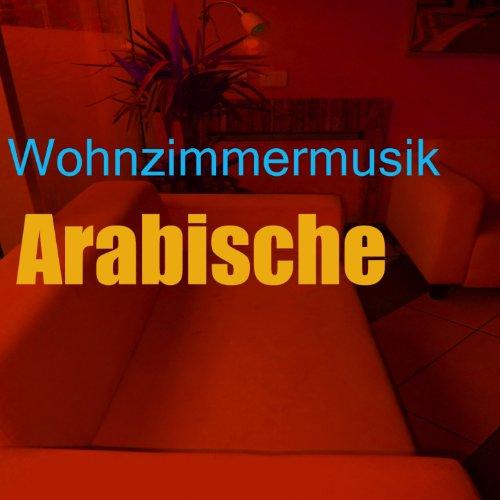 Arabische atmosphäre (Wohnzimmer musik mix)