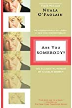 Are You Somebody?: The Accidental Memoir of a Dublin Woman (Paperback) - Common