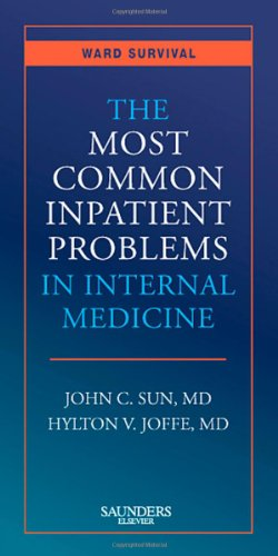 The Most Common Inpatient Problems in Internal Medicine: Ward Survival