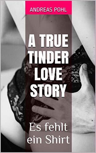 A true Tinder love story: Es fehlt ein Shirt