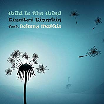Wild Is the Wind (Original Motion Picture Soundtrack)