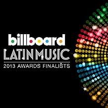 2013 Billboard Latin Music Awards Compilation