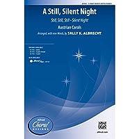 A Still, Silent Night - Austrian Carols / arr., with new words, by Sally K. Albrecht - Choral Octavo - 3-Part Mixed
