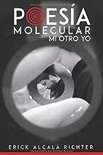 Poesía Molecular: Mi otro YO (Spanish Edition)