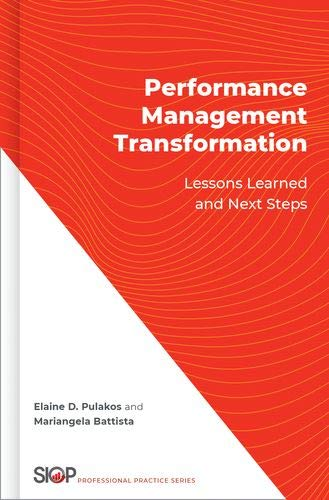 Compare Textbook Prices for Performance Management Transformation: Lessons Learned and Next Steps Society Industrial Organizational Psych  ISBN 9780190942878 by Pulakos, Elaine D.,Battista, Mariangela