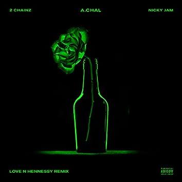 Love N Hennessy (Remix) [feat. 2 Chainz & Nicky Jam]