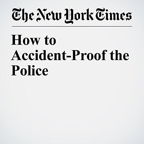How to Accident-Proof the Police audiobook cover art