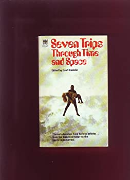 Seven Trips Through Time and Space 0340108665 Book Cover