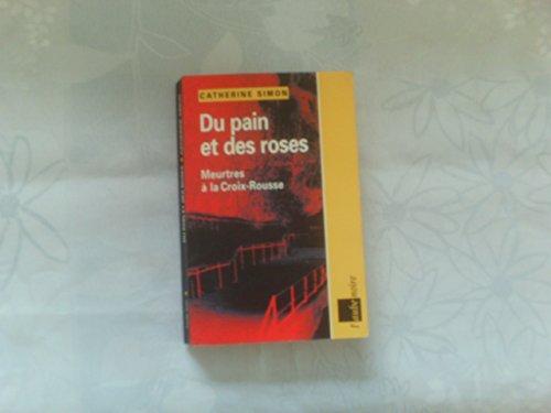 Du Pain Et Des Roses