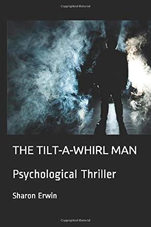 The Tilt-A-Whirl Man