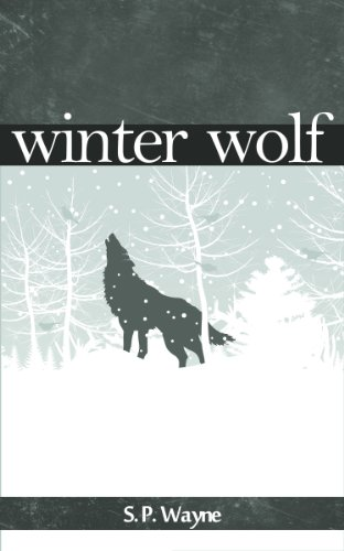 Winter Wolf: A Werewolf Romance On Snow (Axton and Leander Book 1)